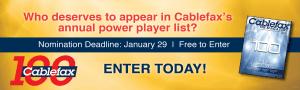 Cablefax 100 Nominations