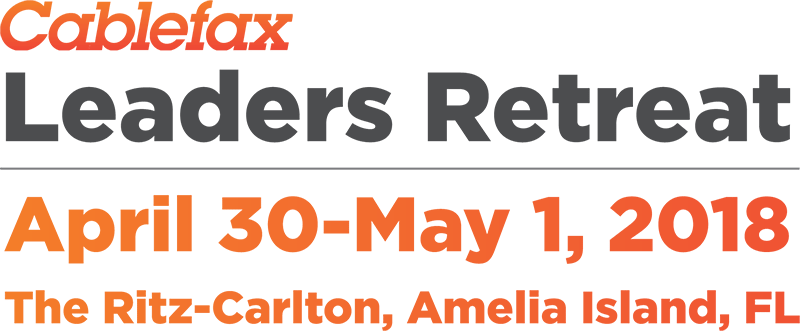 2018 Cablefax Leaders Retreat