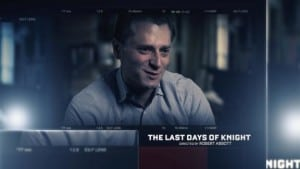 30 for 30 Last Days of Knight ESPN