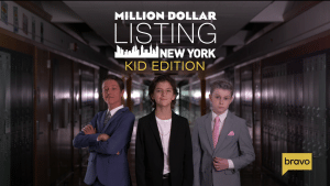 Million Dollar Listing New York - Kid Edition