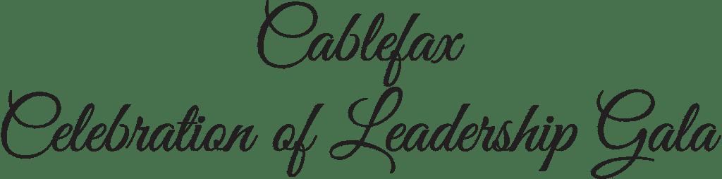 2019 Cablefax Celebration of Leadership Gala
