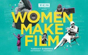 TCM Presents Women Make Film